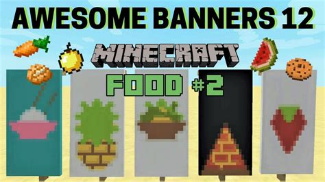 How To Make A Food Banner In Minecraft