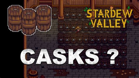 Stardew Valley Cask: Guide and Case   GamesCrack